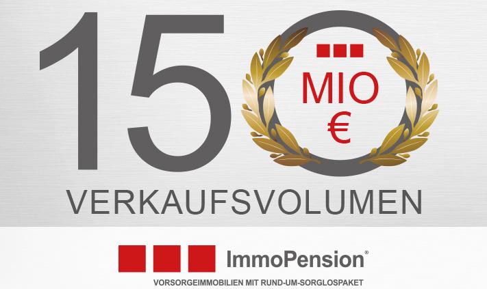 150 Mio € Verkaufsvolumen überschritten
